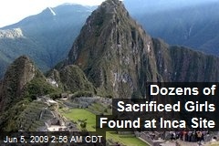 Dozens of Sacrificed Girls Found at Inca Site