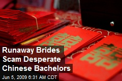 Runaway Brides Scam Desperate Chinese Bachelors