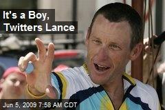 It's a Boy, Twitters Lance