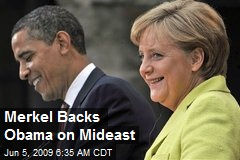 Merkel Backs Obama on Mideast