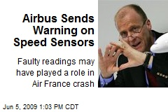 Airbus Sends Warning on Speed Sensors