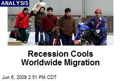 Recession Cools Worldwide Migration