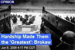 Hardship Made Them the 'Greatest': Brokaw