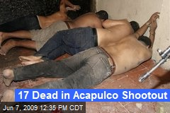 17 Dead in Acapulco Shootout