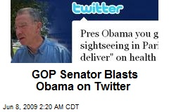 GOP Senator Blasts Obama on Twitter