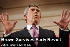 Brown Survives Party Revolt