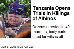 Tanzania Opens Trials in Killings of Albinos