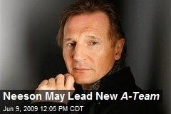 Neeson May Lead New A-Team