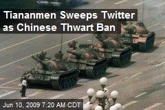 Tiananmen Sweeps Twitter as Chinese Thwart Ban