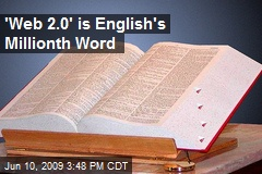 'Web 2.0' is English's Millionth Word