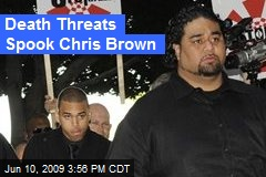Death Threats Spook Chris Brown
