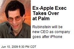 Ex-Apple Exec Takes Over at Palm