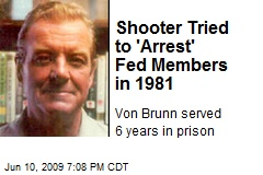 Shooter Tried to 'Arrest' Fed Members in 1981