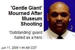 'Gentle Giant' Mourned After Museum Shooting