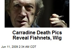 Carradine Death Pics Reveal Fishnets, Wig