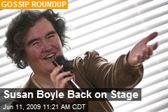 Susan Boyle Back on Stage