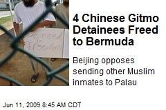 4 Chinese Gitmo Detainees Freed to Bermuda