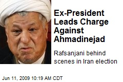 Ex-President Leads Charge Against Ahmadinejad