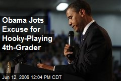 Obama Jots Excuse for Hooky-Playing 4th-Grader