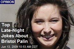 Top Late-Night Jokes About Bristol Palin