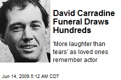 David Carradine Funeral Draws Hundreds