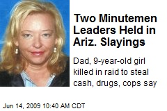 Two Minutemen Leaders Held in Ariz. Slayings