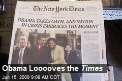 Obama Looooves the Times