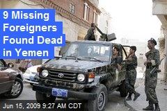 9 Missing Foreigners Found Dead in Yemen