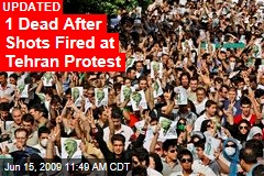 1 Dead After Shots Fired at Tehran Protest