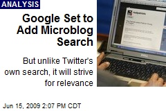 Google Set to Add Microblog Search