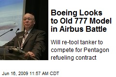 Boeing Looks to Old 777 Model in Airbus Battle
