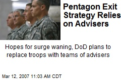 Pentagon Exit Strategy Relies on Advisers