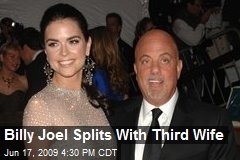 Billy Joel Splits With Third Wife