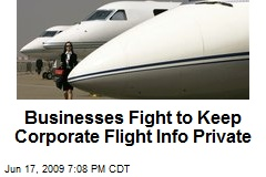 Businesses Fight to Keep Corporate Flight Info Private