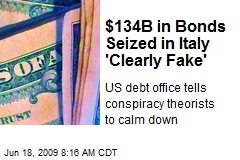 $134B in Bonds Seized in Italy 'Clearly Fake'