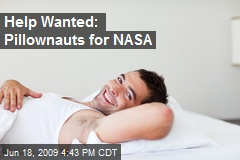 Help Wanted: Pillownauts for NASA