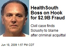HealthSouth Boss on Hook for $2.9B Fraud