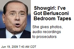 Showgirl: I've Got Berlusconi Bedroom Tapes