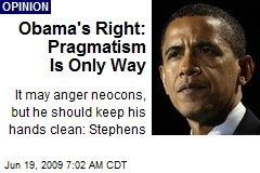 Obama's Right: Pragmatism Is Only Way