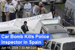 Car Bomb Kills Police Inspector in Spain