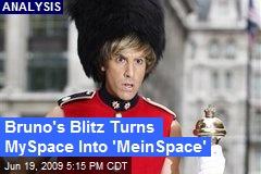 Bruno's Blitz Turns MySpace Into 'MeinSpace'