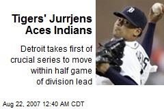 Tigers' Jurrjens Aces Indians
