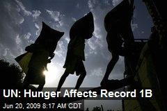 UN: Hunger Affects Record 1B