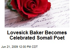Lovesick Baker Becomes Celebrated Somali Poet