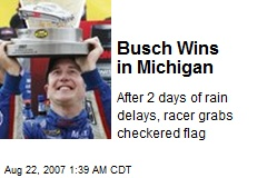 Busch Wins in Michigan