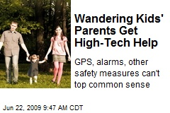 Wandering Kids' Parents Get High-Tech Help