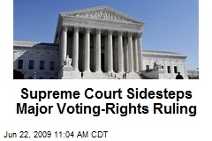 Supreme Court Sidesteps Major Voting-Rights Ruling