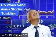US Woes Send Asian Stocks Tumbling