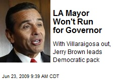LA Mayor Won't Run for Governor