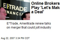 Online Brokers Play 'Let's Make a Deal'